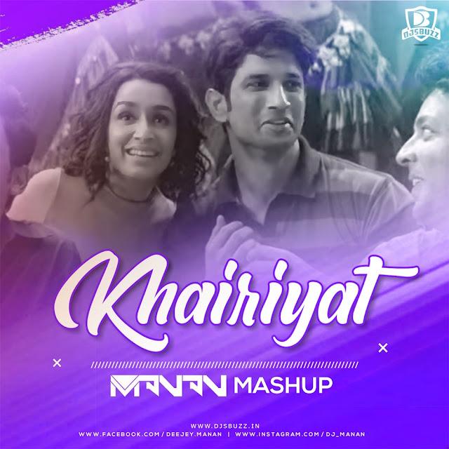 Khairiyat Mashup – DJ MANAN