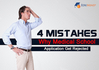 4 Usual Mistakes that can Get Your Medical School Application Rejected