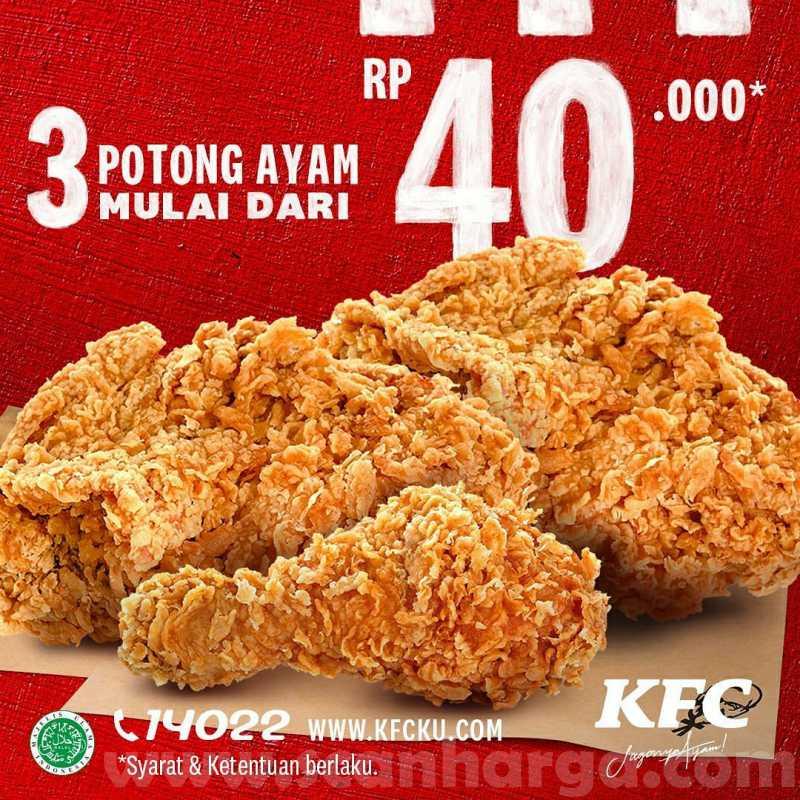 KFC Promo 3 PCS Chicken (3 Potong Ayam) Harga Mulai Rp.40.000 Agustus 2020