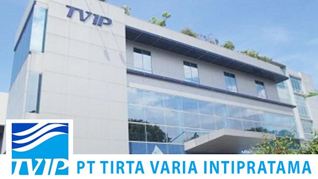 Lowongan Kerja Admin Supervisor dan Manager Bengkel PT. Tirta Varia Intipratama (Distributor Aqua) Tangerang