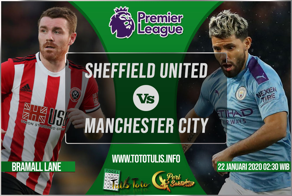 Prediksi Sheffield United vs Manchester City 22 Januari 2020
