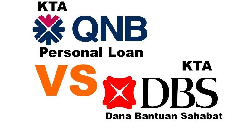 KTA QNB 2019 Personal Loan VS KTA Dana Bantuan Sahabat ...