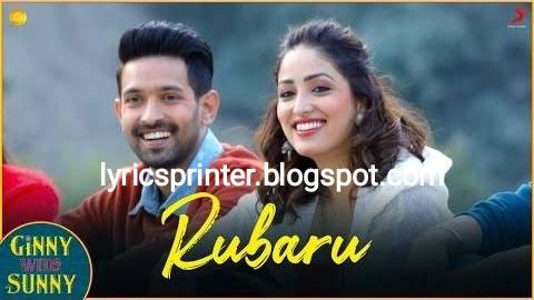 Rubaru lyrics - ginni weds sunny