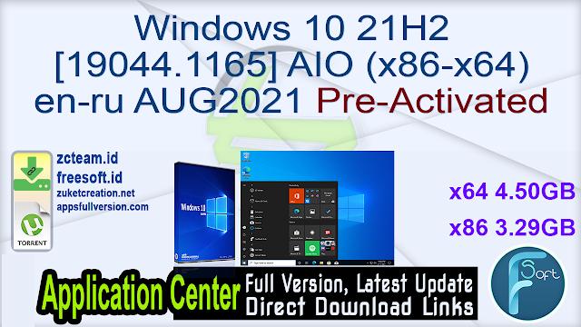 Windows 10 21H2 [19044.1165] AIO (x86-x64) en-ru AUG2021 Pre-Activated