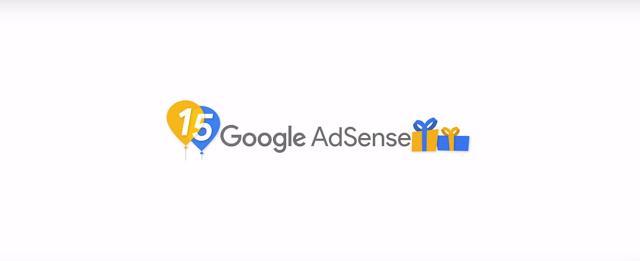 Selamat Ulang Tahun Google Adsense yang ke 15