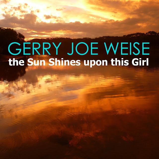 Gerry Joe Weise, The Sun Shines upon this Girl, Piano Sonata.
