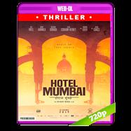 Hotel Mumbai: El atentado (2019) WEB-DL 720p Audio Dual Latino-Ingles