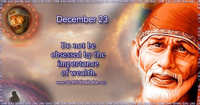 My Sai Blessings - Daily Blessing Messages-Shirdi Sai Baba Today Message 23-12-19