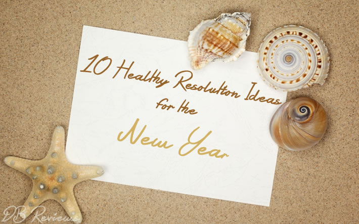 10 Healthy Resolution Ideas for the New Year