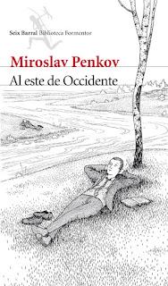 Al este de Occidente Miroslav Penkov