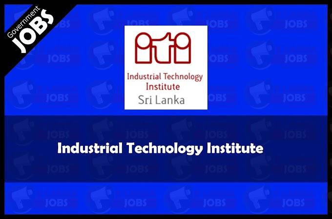 Industrial Technology Institute Vacancies 2021