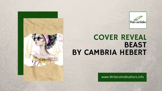 Cover Reveal: Beast by Cambria Hebert #XpressoTours #coverreveal #cambriahebert #Beast #houseofmisfits
