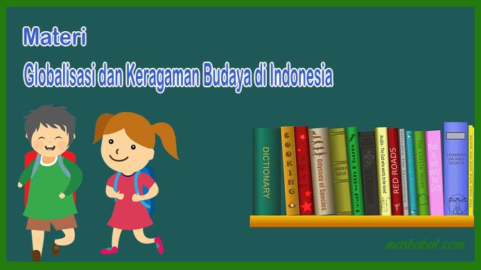 Globalisasi dan Keragaman Budaya di Indonesia