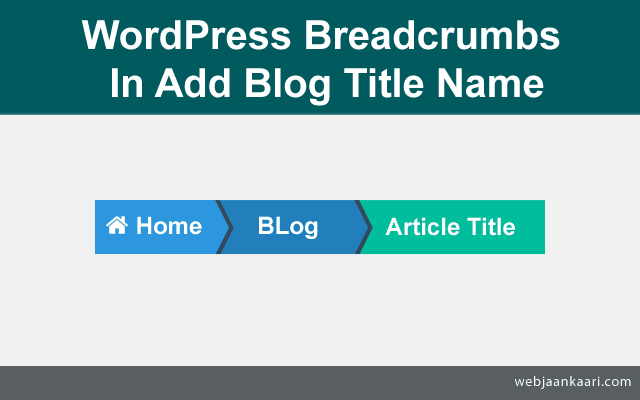 How To Add Blog Link In Breadcrumbs WordPress?