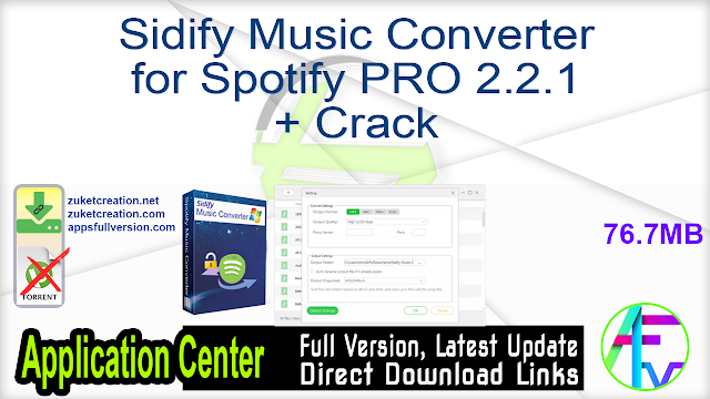 Sidify Music Converter for Spotify PRO 2.2.1 + Crack