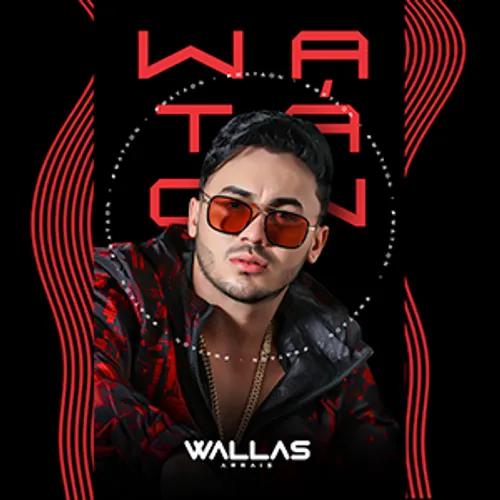 Wallas Arrais - WA Ta On - Promocional de Setembro - 2020