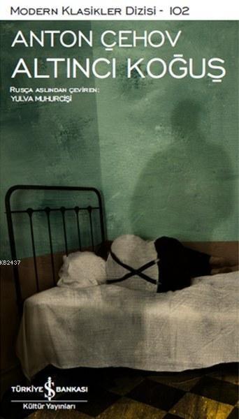 Altıncı Koğuş - Anton Çehov PDF Kitap indir