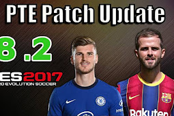 Unofficial PTE Patch Update 8.2 Season 2021 - PES 2017
