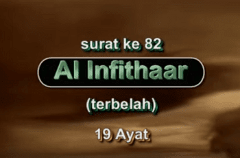 Surah Al Infithar termasuk kedalam golongam surat Surat | Surah Al Infithar Arab, Latin dan Terjemahannya