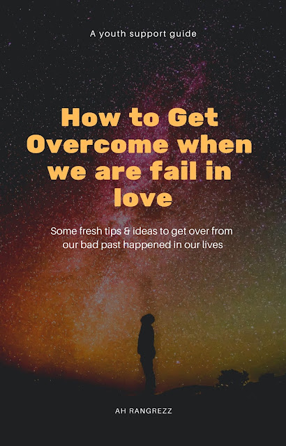 How to heal a broken heart and Move on | How to get overcome a broken heart