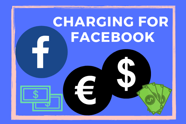 Charging For Facebook