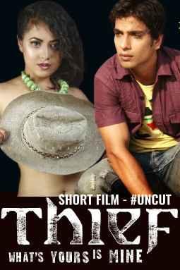 18+ THIEF UNCUT (2020) HotHit Originals Hindi Short Flim | 1080p – 720p – 480p HDRip x264 Download & Watch Online