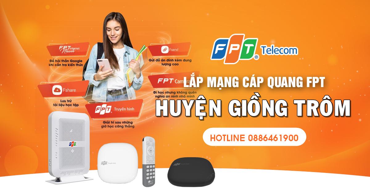 Khuyến mãi lắp internet & Truyền hình FPT tại huyện Giồng Trôm