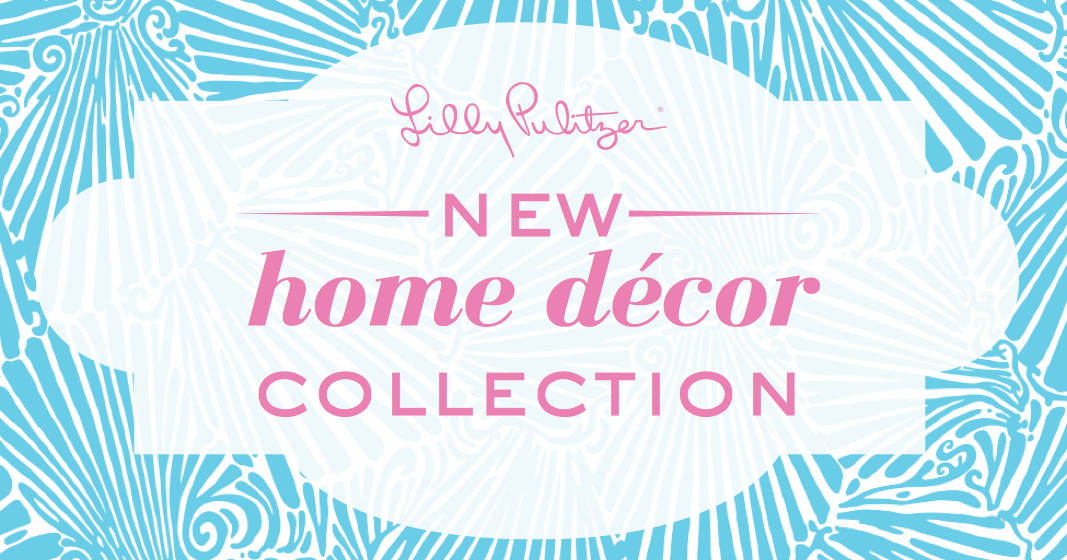 Summer In Newport: Lilly Pulitzer Home Decor Collection