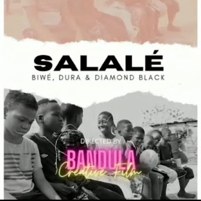Biwé & Dura - Salalé (Feat. Diamond Black) [Download]