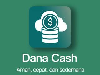 dana cash apk pinjaman online
