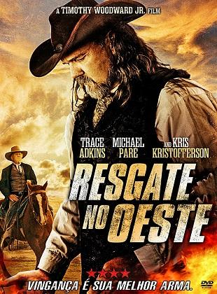 Baixar Resgate no Oeste Torrent Dublado - BluRay 720p/1080p