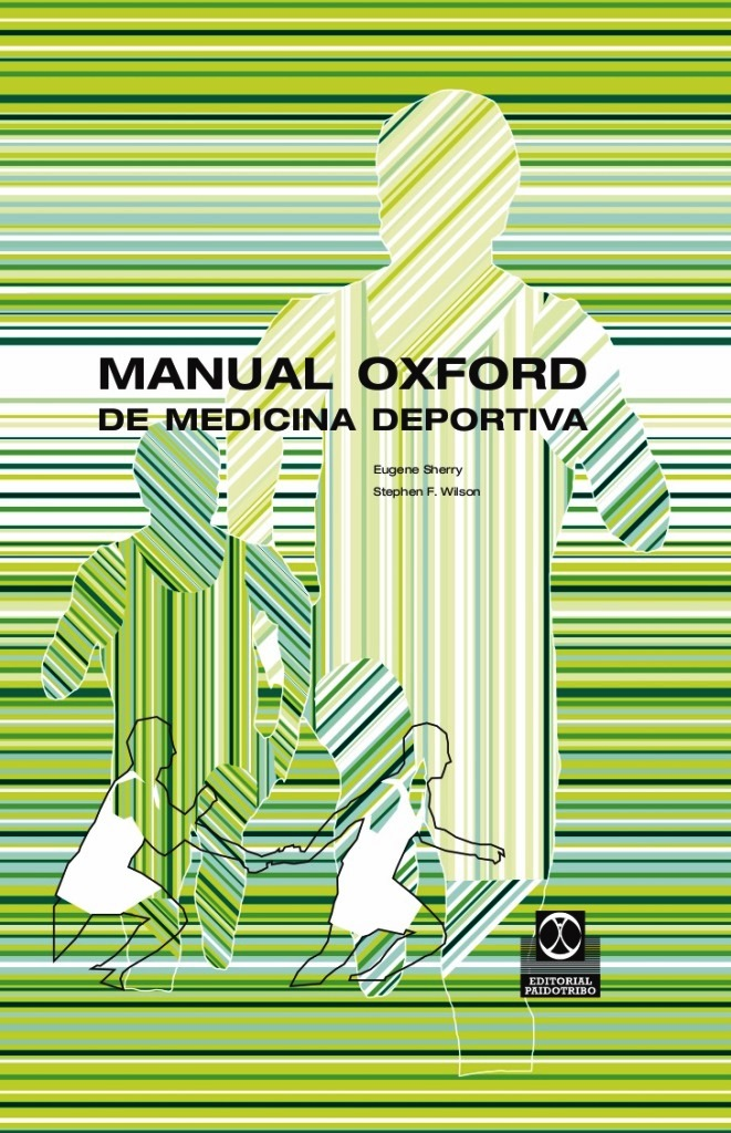 Manual Oxford de medicina deportiva – Eugene Sherry y Stephen F. Wilson
