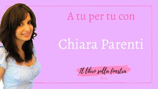 http://illibrosullafinestra.blogspot.com/2017/02/intervista-chiara-parenti_22.html