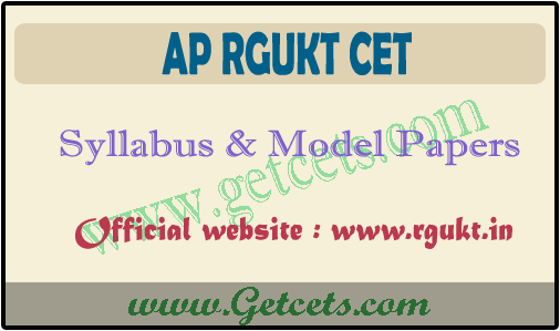 AP IIIT model papers 2021, syllabus for Rgukt CET entrance exam
