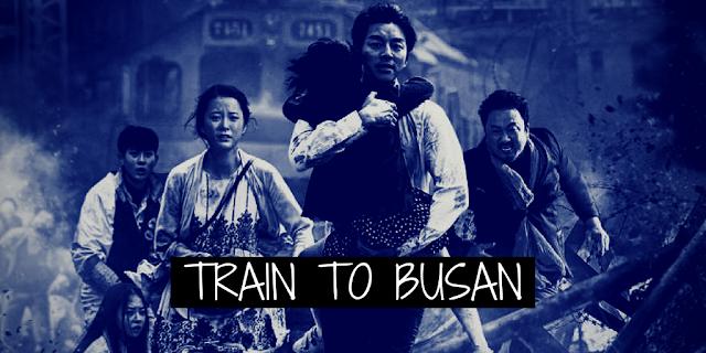 FİLM İNCELEMESİ #15: TRAIN TO BUSAN