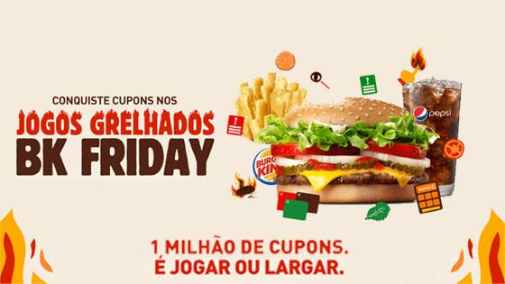 Burger King: Conquiste cupons nos jogos grelhados Bk Friday