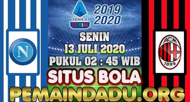 Prediksi Laga Antara Napoli Vs AC Milan 13 Juli 2020