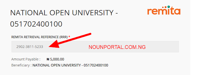 NOUN Admission Form Remita Reference Retrieval RRR Number