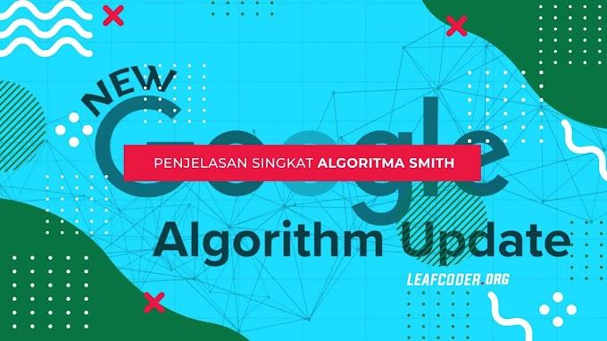 Penjelasan Singkat Algoritma SMITH Google