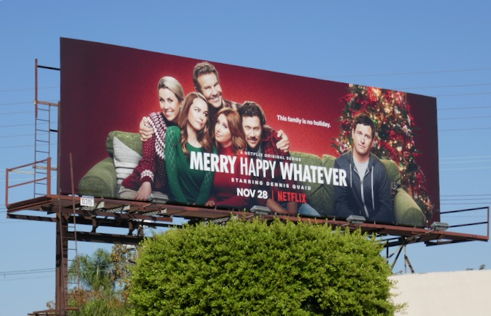 Merry Happy Whatever Netflix series billboard