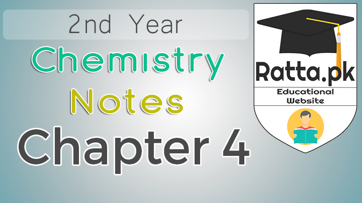 2nd Year Chemistry Notes Chapter 4 - 12th Class Notes