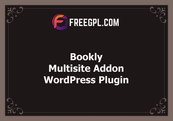 Bookly Multisite (Add-on) v2.6 Free Download