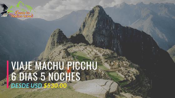 Tours a Machu Picchu en 5 Dias Economico