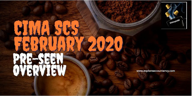 CIMA SCS February 2020 Pre-seen released