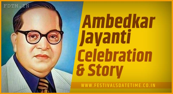 Ambedkar Jayanti - Know the Importance and significance of Ambedkar Jayanti