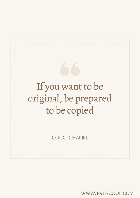 COCO CHANEL quote, quotes, originality, copycats, words said by famous people, copying, lack of creativity, original