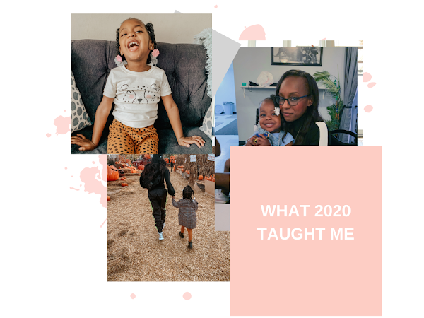 A Year of Lessons...What 2020 Taught Me
