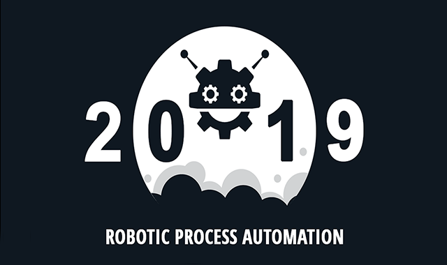 Robotic Process Automation - 2019 #infographic