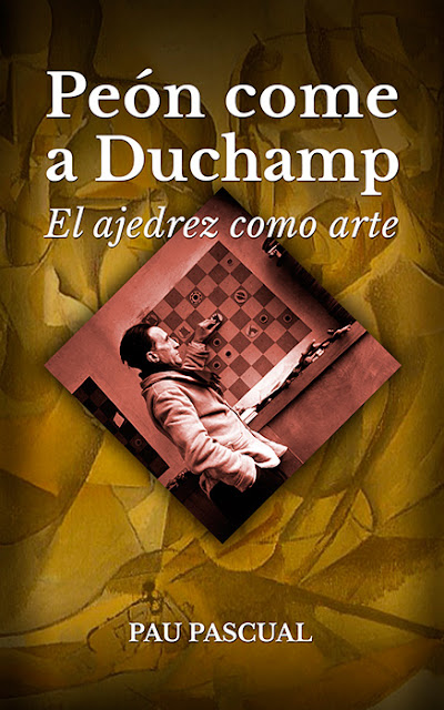 """Peón come a Duchamp"". Disponible a Amazon."