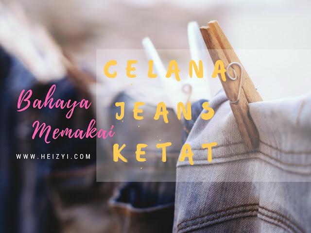 12 Bahaya Memakai Celana Jeans Ketat Bagi Wanita